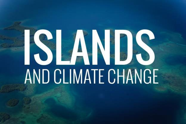 ISLANDS, LIKE IT OR NOT, ARE ON THE FRONT LINE OF ENVIRONMENTAL CHALLENGES